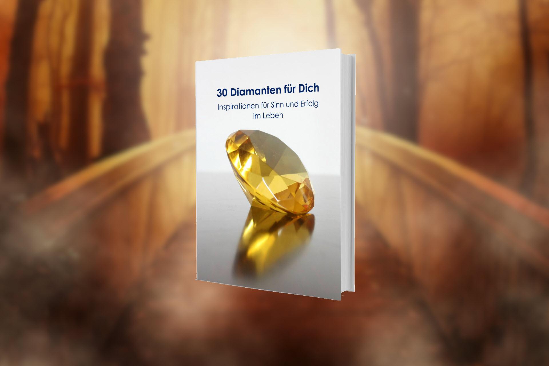 30 Diamanten für Dich – Für Sinn und Erfolg