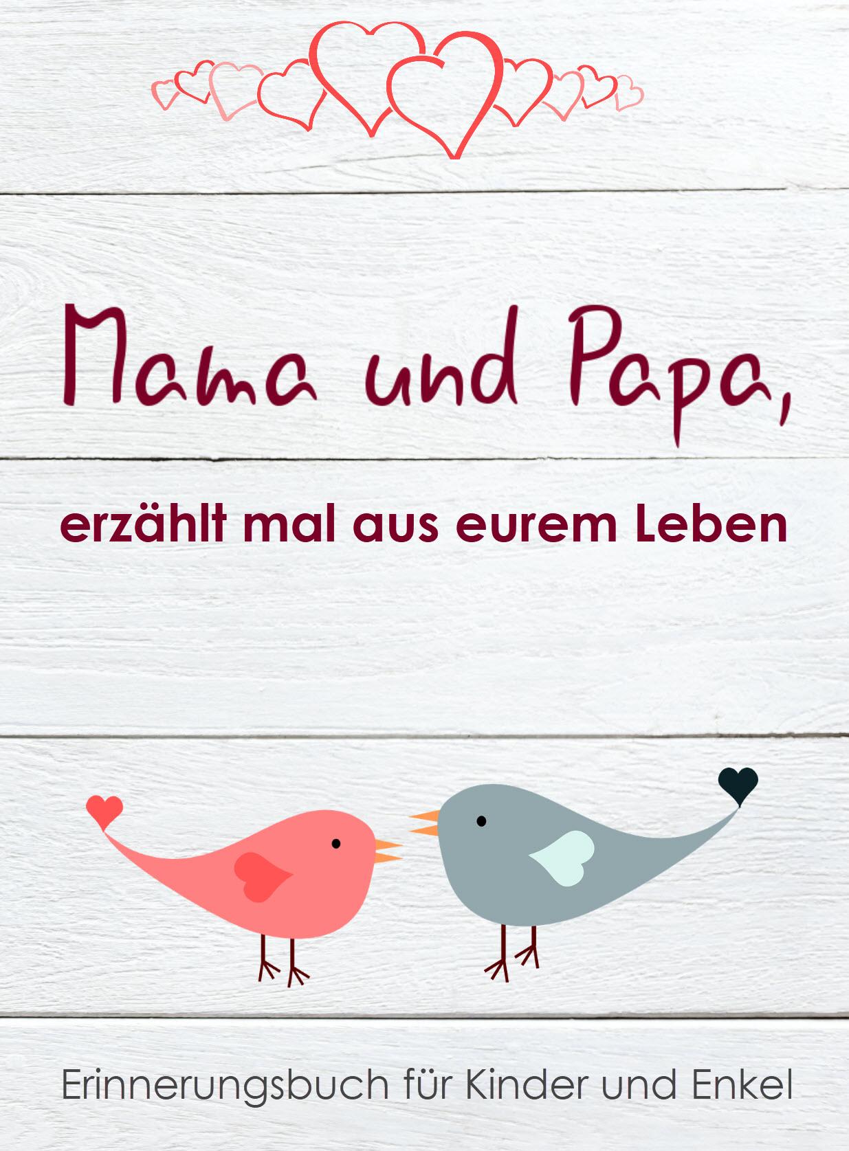 Mama & Papa. erzählt mal